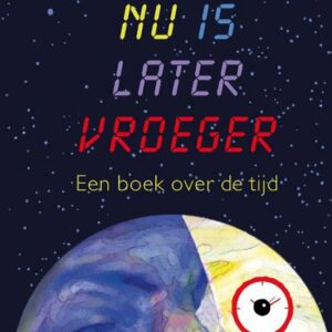 Cover van Nu is later vroeger
