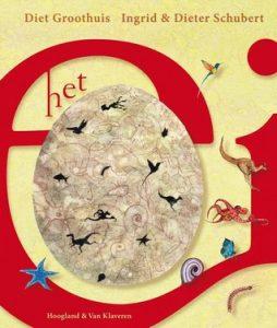 De cover van het boek 'Het ei' van Diet Groothuis.