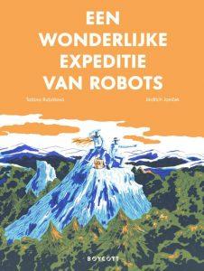 Cover Een wonderlijke expeditie van robots