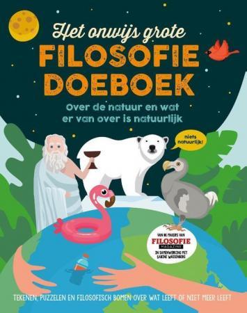 Cover van Het Onwijs Grote Filosofie Doeboek over de natuur